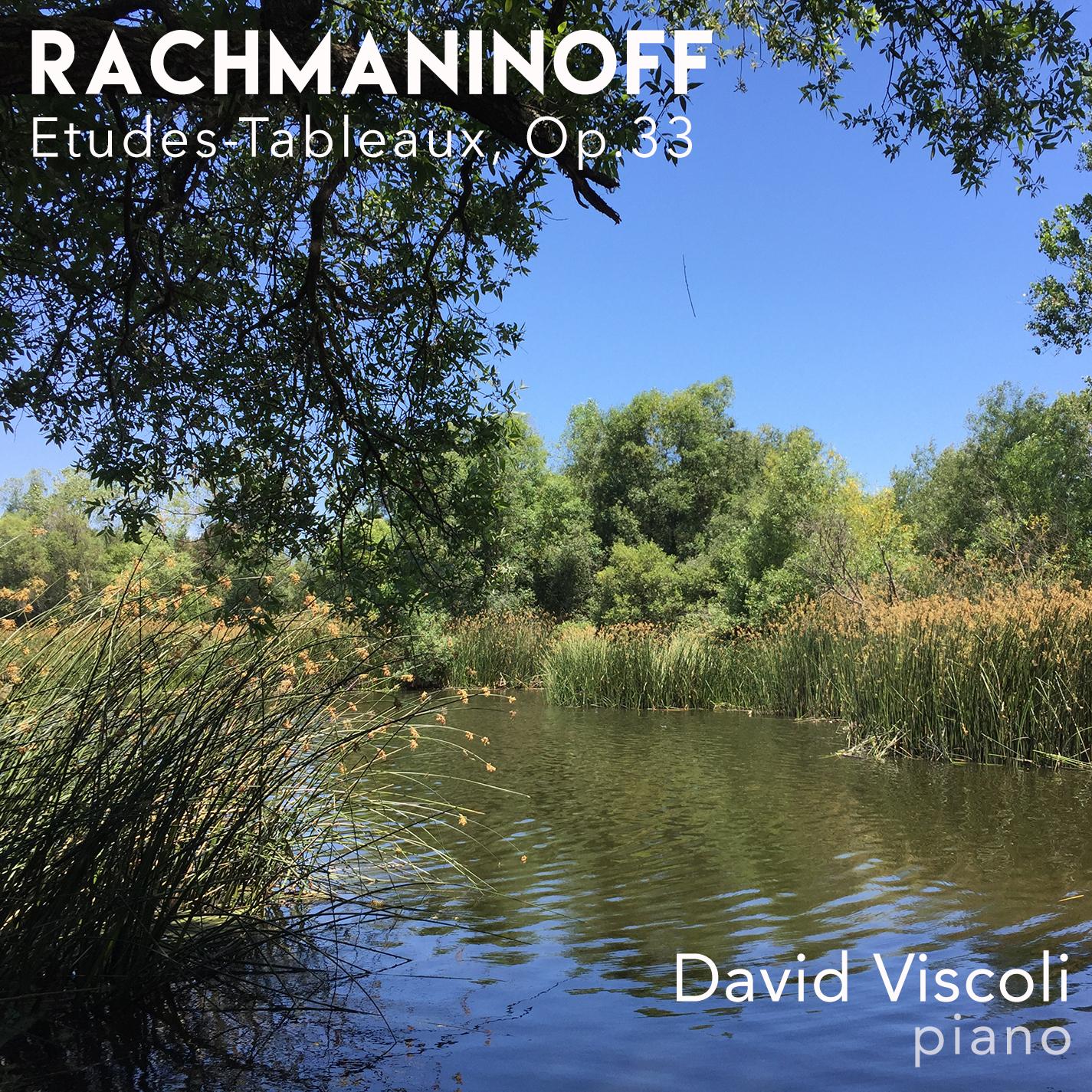 Rachmaninoff Etudes-Tableaux, Op. 33, David Viscoli, Piano